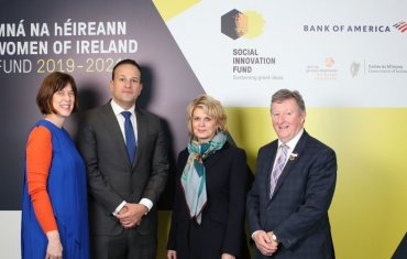 Pictured L-R: Deirdre Mortell, CEO, Social Innovation Fund Ireland, Taoiseach Leo Varadkar, TD,  Anne Finucane, Chairman, Bank of America Merrill Lynch Europe and Vice Chairman, Bank of America, and Minister of State for Community Development, Natural Res
